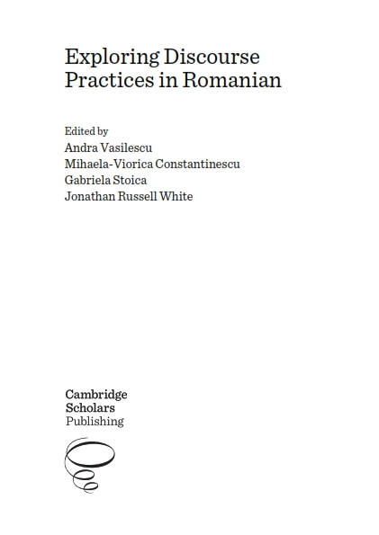 Exploring Discourse Practices in Romanian_cuprins_001